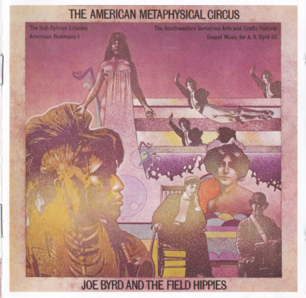 The American Metaphysical Circus - Joseph Byrd & The Field Hippies